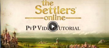 The Settlers Online – PvP Video Tutorial