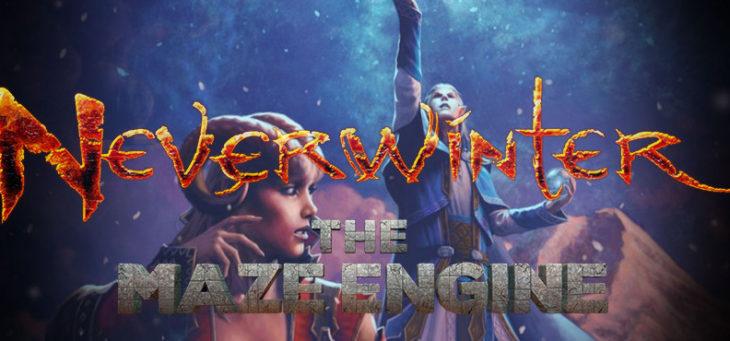 Neverwinter The Maze Engine zadebiutuje 15 marca