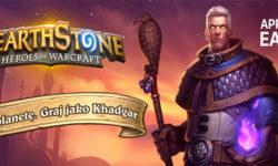 Hearthstone Khadgar trafia do gry, kupując go wspierasz WWF