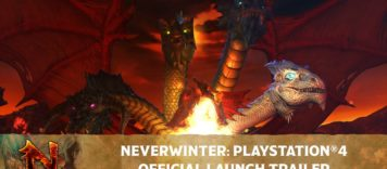 Neverwinter – Official PS4 Launch Trailer