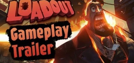 Loadout Gameplay Trailer