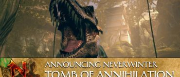 Neverwinter: Tomb of Annihilation – Official Announcement Trailer