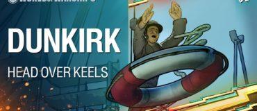 World of Warships – Head Over Keels: Dunkirk